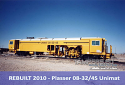 REBUILT 2010 - Подбивна машина 08-32/4S Unimat  Плассер {Производство 1999 г., След Капитален ремонт 2010 година} за Продажба